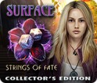 Surface: Strings of Fate Collector's Edition igra