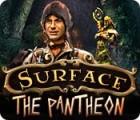 Surface: The Pantheon igra