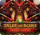 Tales of Rome: Grand Empire igra