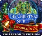 The Christmas Spirit: Trouble in Oz Collector's Edition igra