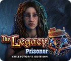 The Legacy: Prisoner Collector's Edition igra