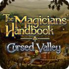 The Magicians Handbook: Cursed Valley igra