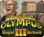 The Trials of Olympus III: King of the World igra