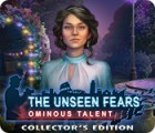 The Unseen Fears: Ominous Talent Collector's Edition igra