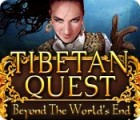 Tibetan Quest: Beyond the World's End igra