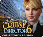 Vacation Adventures: Cruise Director 6 Collector's Edition game