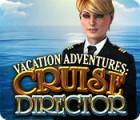 Vacation Adventures: Cruise Director igra