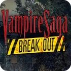 Vampire Saga: Break Out igra