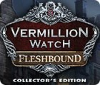 Vermillion Watch: Fleshbound Collector's Edition igra