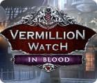 Vermillion Watch: In Blood igra
