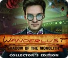 Wanderlust: Shadow of the Monolith Collector's Edition igra