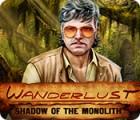 Wanderlust: Shadow of the Monolith igra