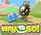 Way to Go! igra