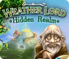 Weather Lord: Hidden Realm igra