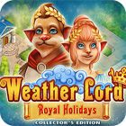 Weather Lord: Royal Holidays. Collector's Edition igra