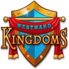 Westward Kingdoms igra