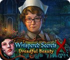 Whispered Secrets: Dreadful Beauty igra