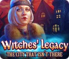 Witches' Legacy: The City That Isn't There igra