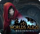 Worlds Align: Beginning igra